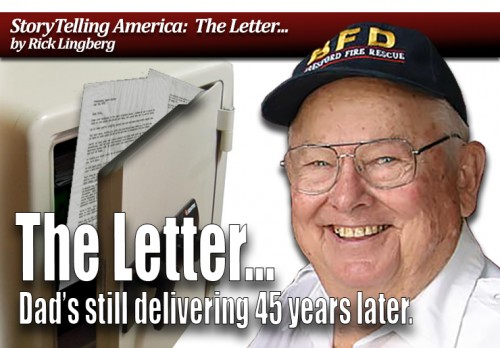The Letter...Dad's still delivering 45 years later.